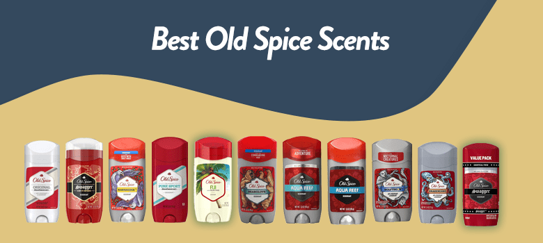 Best Old Spice Deodorant, Best Old Spice Scent,