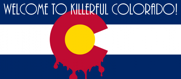 10 Unbelievable Unsolved Colorado Murders — Part 1: Welcome to Killerful Colorado