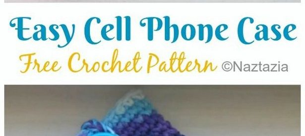 15 Stylish and Easy to Create Crochet Phone Cases Patterns Ideas