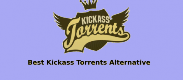5 Best Kickass Torrents and Best Kickass Proxy List [2019 New]