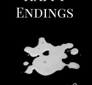 """A Critical Analysis of Margaret Atwood's """"Happy Endings"""""""