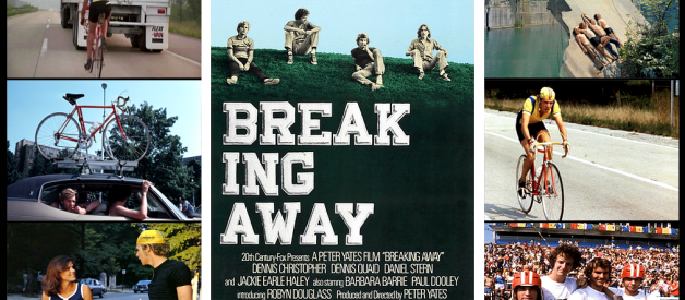 """A FILM TO REMEMBER: """"BREAKING AWAY"""" (1979)"""