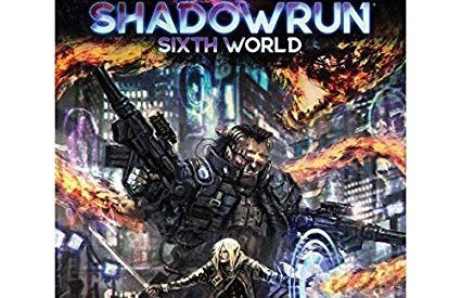 A Review of Catalyst Game Lab's Shadowrun, Sixth World RPG (Sixth Edition)
