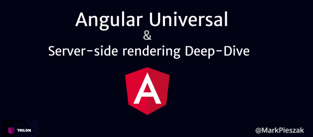 Angular Universal & Server-side rendering Deep-Dive