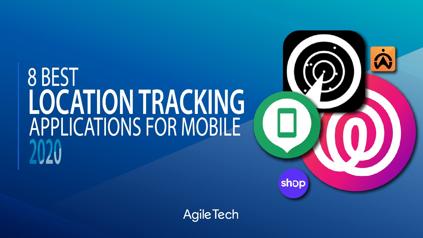 top best free location tracking app GPS tracker applications 2020 agiletech ourtsourcing software development