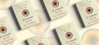 Book Summary: 21 Lessons for the 21st Century by Yuval Noah Harari