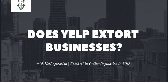 Does Yelp Extort Businesses?