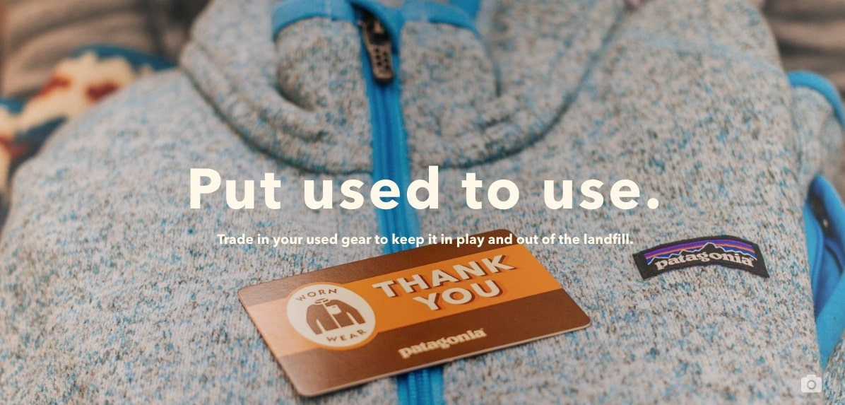 Patagonia advertisement stating: ?Put used to use.?