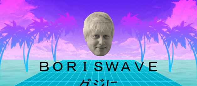 BORISWAVE グジに — How did Vaporwave end up as a Tory party aesthetic during the 2019 General Election?