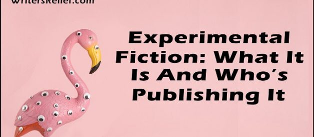 Experimental Fiction: What Is It And Who's Publishing It