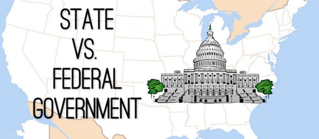 Federalism — the Relationship between Federal and State Government