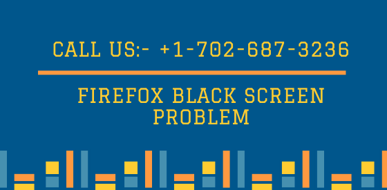 Fix Firefox Black Screen problem