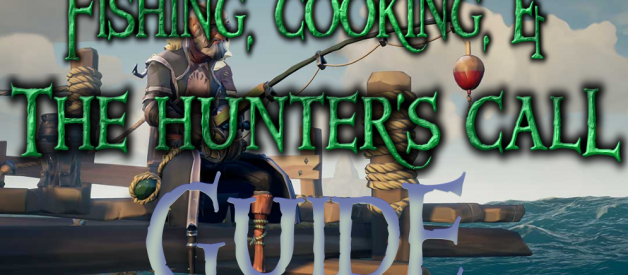 Guide to Fishing, Cooking & the Hunter's Call