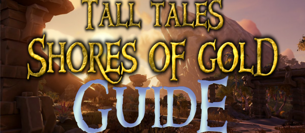 Guide to the Shores of Gold Tall Tale