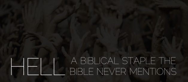 """Hell: A """"Biblical"""" Staple The Bible Never Actually Mentions"""