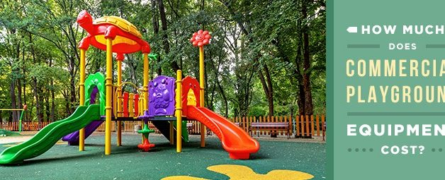 How Much Does Commercial Playground Equipment Cost?