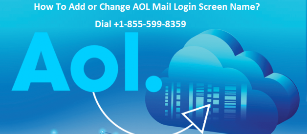 How To Add or Change My AOL Mail Login Screen Name? | +1–855–599–8359