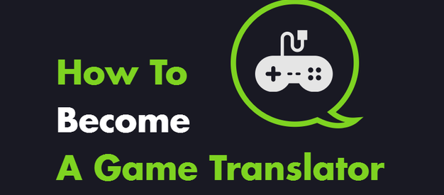 How To Become A Game Translator