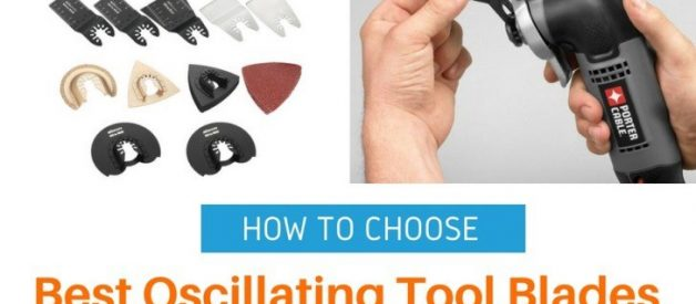 How To Choose The Best Oscillating Tool Blades?