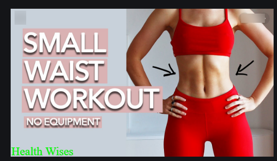 How to Get a Small Waist