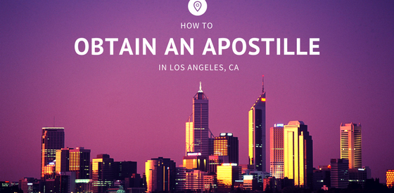 How to get an Apostille in Los Angeles California