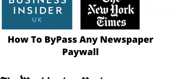 How To Get Around Newspaper Paywalls In 2020 Read Article For Free