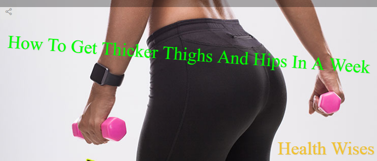 How to get bigger thighs