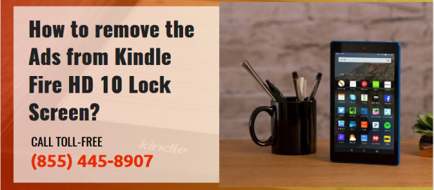 How to remove the Ads from Kindle Fire HD 10 Lock Screen?