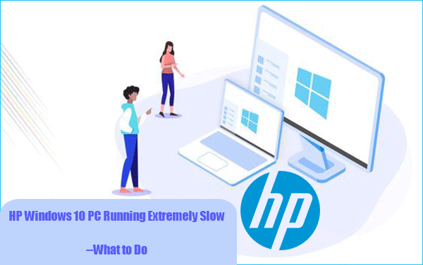 HP Windows 10 PC Running Extremely Slow