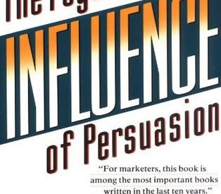 Influence — The Psychology of Persuasion — A Book Summary