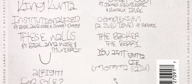 Kendrick Lamar's 'To Pimp a Butterfly,' Annotated