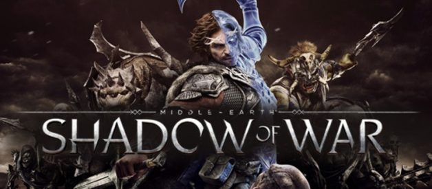 Middle-earth: Shadow of War — A Game Worthy of the LOTR Universe