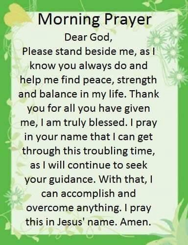 Dear God Please stand beside me, as I know you always do and help me find peace, strength and balance in my life. Thank you
