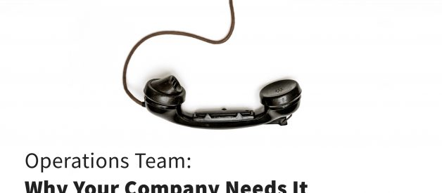 Operations Team: Why Your Company Needs It