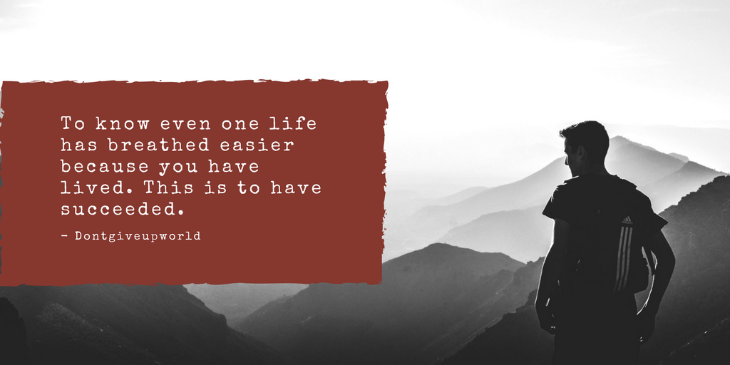 Quote On Success In Life By Ralph Waldo Emerson By Dontgiveupworld