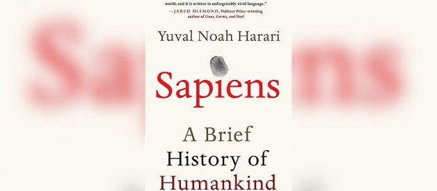 Sapiens — Why you need to read this book.