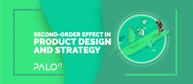 Second-Order Effect in Product Design and Strategy
