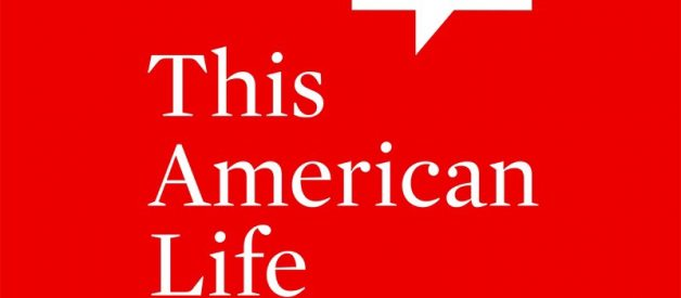 """Some Episodes of """"This American Life"""" That Everyone Should Listen To"""