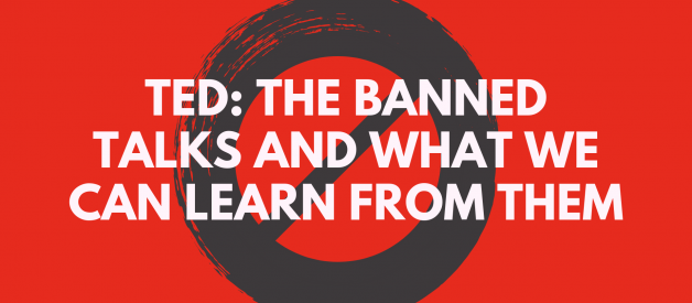 TED: The banned talks and what we can learn from them