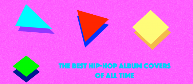 The 15 Best Hip-Hop Album Covers of All Time