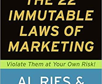 The 22 Immutable Laws of Marketing: Violate Them At Your Own Risk! — Book Notes