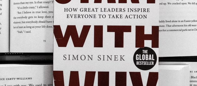 The 3 Lessons I Learnt From Reading Start With Why by Simon Sinek