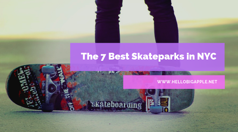 Best skateparks in NYC.