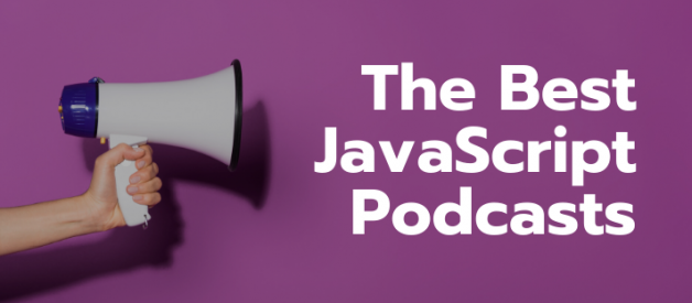 The Best JavaScript Podcasts — 2020
