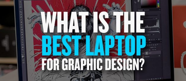 The Best Laptops for Graphic Designers 2019