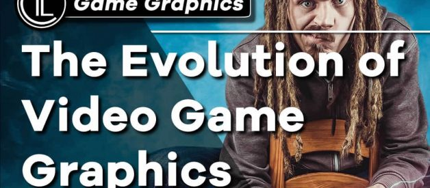 The Evolution of Video Game Graphics