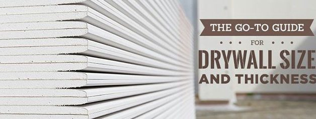 The Go-To Guide for Drywall Size and Thickness