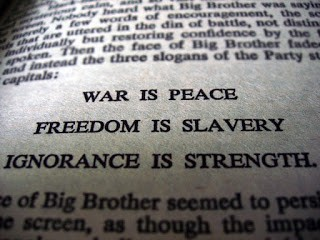 "The Meaning of: ""War is Peace, Freedom is Slavery, Ignorance is Strength"""