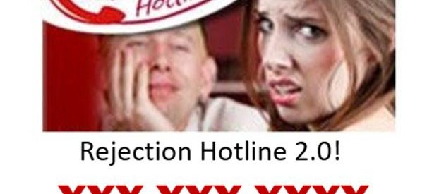 The Rejection Hotline® (605–475–6968)