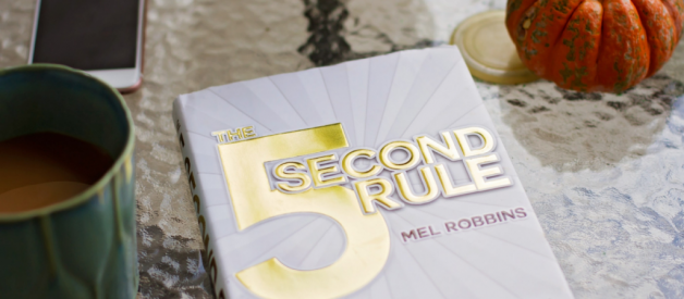 The Truth About The 5 Second Rule by Mel Robbins